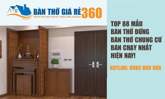 88 Mẫu Bàn Thờ, Tủ Thờ hiện đại gỗ tự nhiên 100% mới nhất 2020